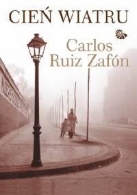 Carlos Ruiz Zafón - Cień wiatru