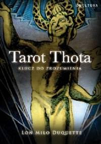 Lon Milo DuQuette - Tarot Thota