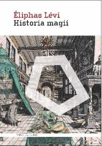Eliphas Lévi - Historia magii