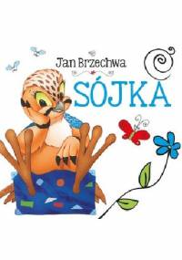Jan Brzechwa - Sójka
