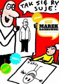 Marek Raczkowski - Historyjki obrazkowe