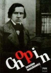 Jarosław Iwaszkiewicz - Chopin