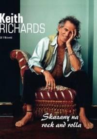 Bill Mikowski - Keith Richards. Skazany na rock and rolla