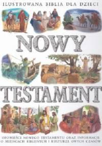 - Ilustrowana Biblia dla dzieci. Nowy Testament
