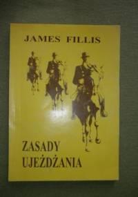 James Fillis - Zasady ujeżdżania