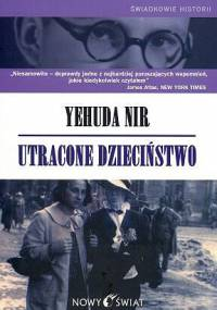 Yehuda Nir - Utracone dzieciństwo