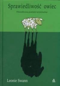 Leonie Swann - Sprawiedliwość owiec. Filozoficzna powieść kryminalna