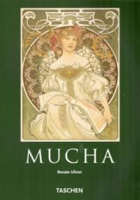 Renate Ulmer - Alfons Mucha 1860-1939. Mistrz Art nouveau