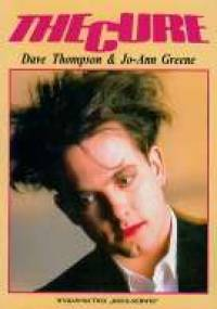 Dave Thompson - The Cure