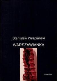 Stanisław Wyspiański - Warszawianka