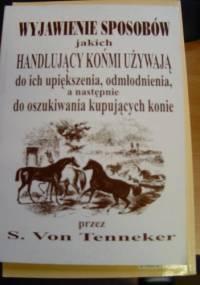 S. Von Tenneker - Wyjawienie sposobów jakich handlujący końmi używają