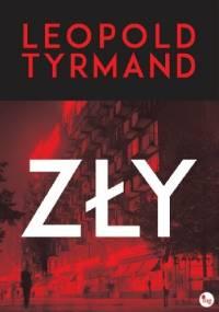 Leopold Tyrmand - Zły