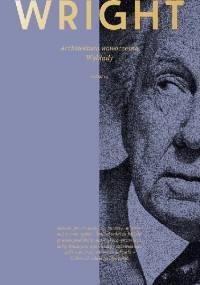 Frank Lloyd Wright - Architektura nowoczesna. Wykłady