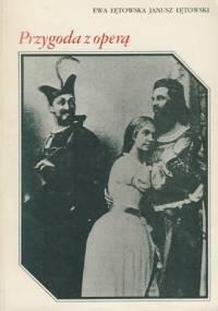 Ewa Łętowska - Przygoda z operą
