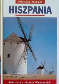 praca zbiorowa - Hiszpania. Podróże marzeń