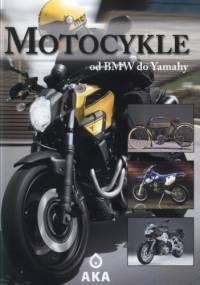 - Motocykle. Od BMW do Yamahy