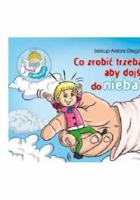 bp Antoni Długosz - Co zrobić trzeba, aby dojść do nieba? Perełka z aniołkiem nr 7