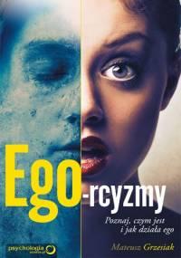 Mateusz Grzesiak - Ego-rcyzmy