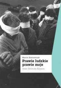 Marcin Kościelniak - Prawie ludzkie, prawie moje. Teatr Helmuta Kajzara