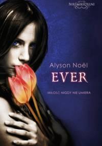 Alyson Noël - Ever