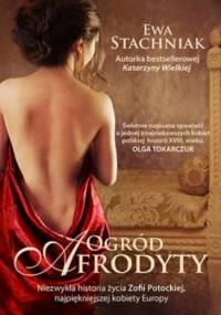 Ewa Stachniak - Ogród Afrodyty