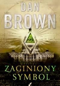 Dan Brown - Zaginiony symbol