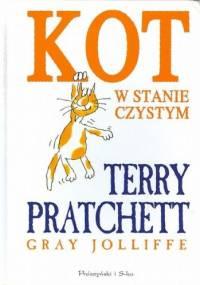 Terry Pratchett - Kot w stanie czystym