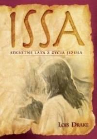 Lois Drake - ISSA: Sekretne lata z życia Jezusa