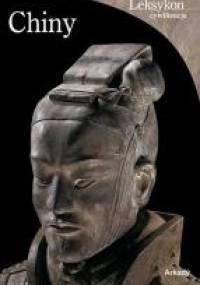 Alexandra Wetzel - Chiny. Od ustanowienia cesarstwa do dynastii Ming