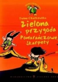 Iwona Czarkowska - Zielona przygoda Pomarańczowej Skarpety