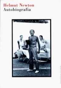 Helmut Newton - Autobiografia