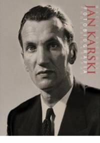 Maciej Sadowski - Jan Karski. Fotobiografia