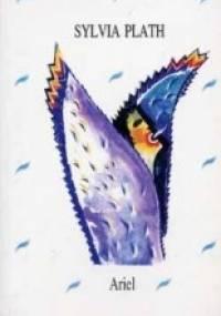 Sylvia Plath - Ariel