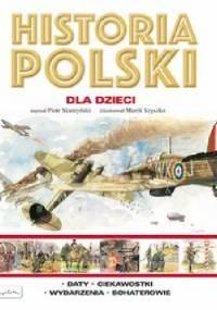 Piotr Skurzyński - Historia Polski dla dzieci