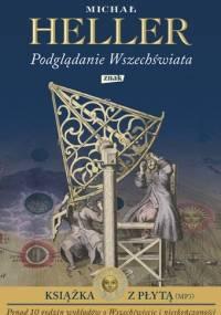 Michał Heller - Podglądanie wszechświata