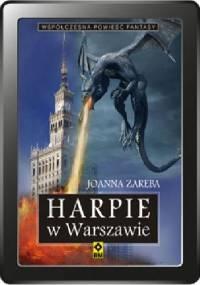 Joanna Zaręba - Harpie w Warszawie