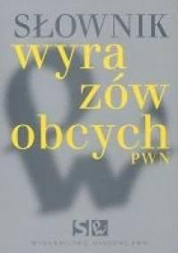 Lidia Wiśniakowska - Słownik wyrazów obcych PWN