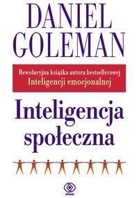 Daniel Goleman - Inteligencja społeczna