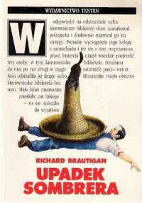 Richard Brautigan - Upadek sombrera: powieść japońska