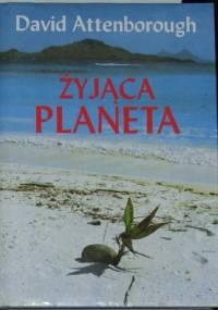 David Attenborough - Żyjąca Planeta