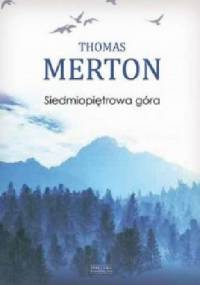 Thomas Merton - Siedmiopiętrowa góra