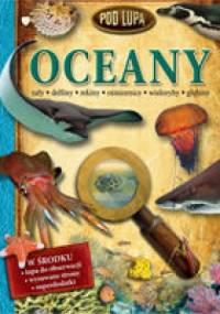 John Woodward - Oceany. Pod lupą