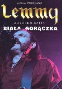 Ian Fraiser 'Lemmy' Kilmister - Biała Gorączka