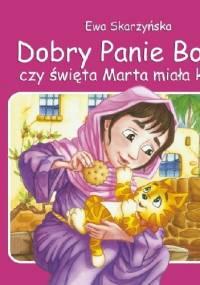 Ewa Skarżyńska - Dobry Panie Boże, czy święta Marta miała kota?