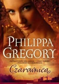 Philippa Gregory - Czarownica