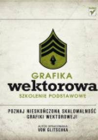 Von Glitschka - Grafika wektorowa. Szkolenie podstawowe