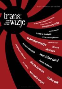 Redakcja pisma Trans/wizje - Trans/wizje nr 1
