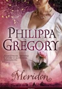 Philippa Gregory - Meridon