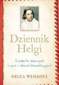 Helga Hoškova-Weissowá - Dziennik Helgi