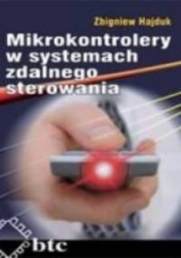 Zbigniew Hajduk - Mikrokontrolery w systemach zdalnego sterowania